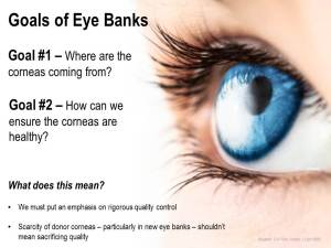 Trick out my PPT - Goals of Eye Banks - MB SLIDE 3