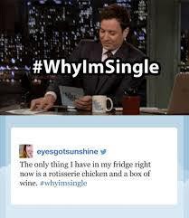jimmy fallon hashtags why I'm single
