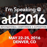 I'm-speaking-at-ATD-ICE-2016