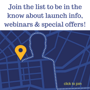 Join the list to be in the know about launch info, webinars & special offers!