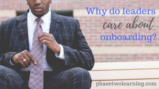 Why do leaders care about onboarding - blog header image